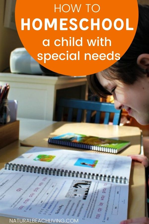 How to Homeschool your Child with Special Needs, tips for daily life parenting a child with learning differences and special needs including Autism, Learning disabilities, ADHD, ADD, SPD and more
