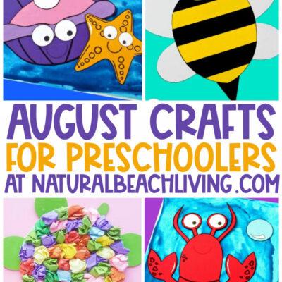 40+ August Preschool Crafts – Summer Art and Craft Activities