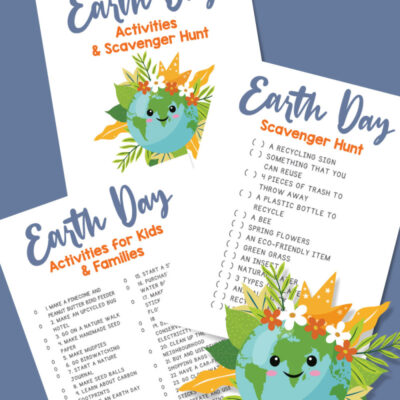 List of Earth Day Activities – Free Earth Day Scavenger Hunt and Bucket List