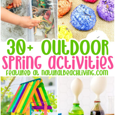 35+ Outdoor Spring Activities for Kids